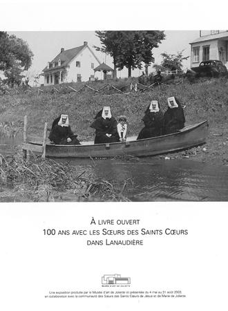 À livre ouvert : 100 ans avec les Sœurs des Saints Cœurs dans Lanaudière