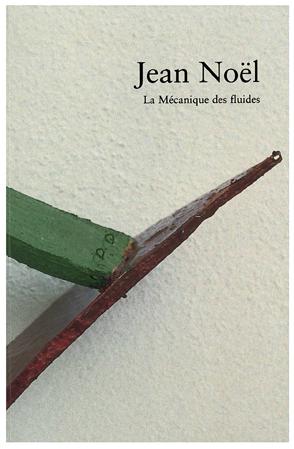 Jean Noël.La Mécanique des fluides
