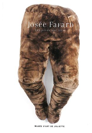 Josée Fafard.Les pieds sur terre