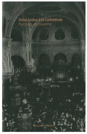 Ozias Leduc à la Cathédrale : parcours-découverte